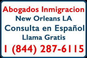 Abogados Inmigracion New Orleans LA